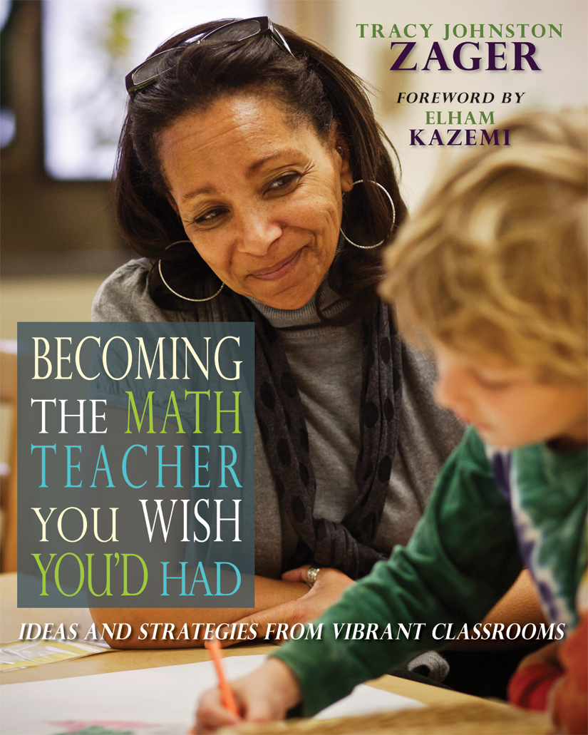 Becoming the Math Teacher You Wish You\'d Had | Stenhouse Publishers