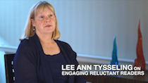 Lee Ann Tysseling on Engaging Reluctant Readers